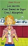 Les secrets d'une femme au foyer (pas) désespérée par Eclair