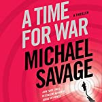 A Time for War: A Thriller | Michael Savage