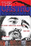 The Castro Obsession, Don Bohning, 1574886762