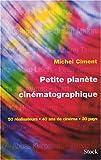 Petite planète cinématographique : 50 réalisateurs, 40 ans de cinéma, 30 pays