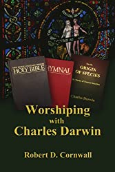 Worshiping with Charles Darwin