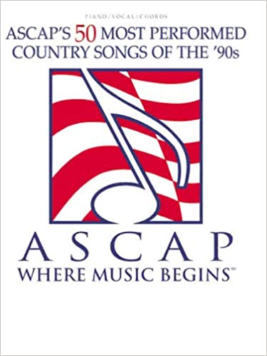 Ascaps 50 Most Performed Country Songs Of The 90s Pianovocal