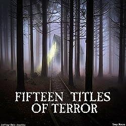 Fifteen Titles of Terror