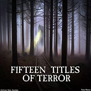 Fifteen Titles of Terror Audiobook
