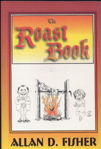 Read Online The roast book: How to present an effective joke-filled evening pdf