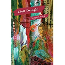 Civil Twilight (Carnegie Mellon Poetry Series)