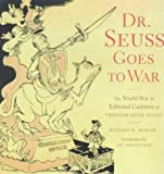 Dr. Seuss Goes to War, Richard H. Minear, 1859847811
