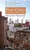 img - for Port Cities as Areas of Transition: Ethnographic Perspectives (Urban Studies) book / textbook / text book