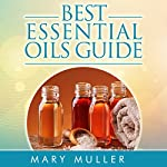 Best Essential Oils Guide | Mary Muller