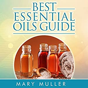 Best Essential Oils Guide Audiobook