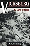 Front cover for the book Vicksburg: 47 Days of Siege by A. A. Hoehling