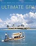 Ultimate Spa, Judy Chapman and Luca Invernizzi Tettoni, 0794602657