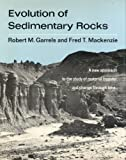 Evolution of Sedimentary Rocks, Garrels, Robert M. and Mackenzie, Fred T., 0393099598