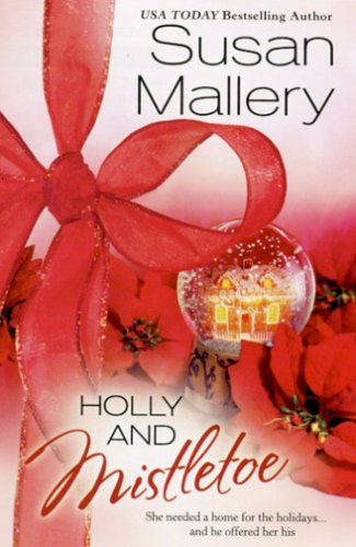 """Holly And Mistletoe (Silhouette Romances)"" av Susan Mallery"