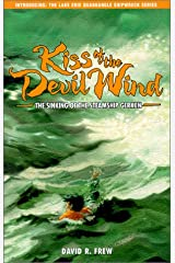 Kiss of the Devil Wind : The Sinking of the Steamship Gerken Paperback