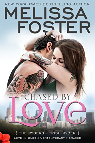 Chased by Love (Love in Bloom: The Ryders): Trish Ryder cover