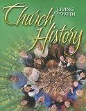 Living Our Faith Church History, Mike Carotta, 0159005183