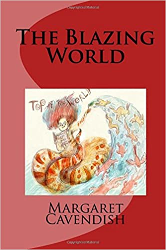 The Blazing World: Margaret Ca...