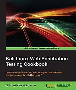 Amazon kali linux web penetration testing cookbook ebook kali linux web penetration testing cookbook by najera gutierrez gilberto fandeluxe Choice Image