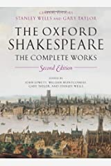 The Oxford Shakespeare: The Complete Works, 2nd Edition Hardcover
