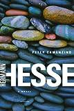 Peter Camenzind: A Novel