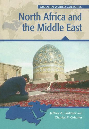 North Africa And the Middle East (Modern World Cultures)