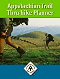 Appalachian Trail Thru-Hike Planner, Editor David Lauterborn, 1889386456