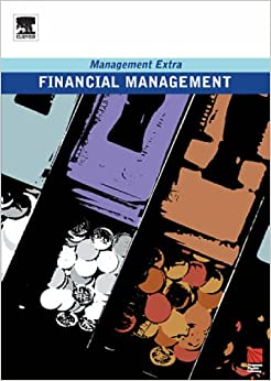 Financial Management: Management Extra