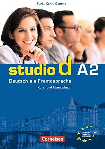 Studio d - Grundstufe: A2: Gesamtband - Kurs- und Übungsbuch mit Audio-CD: Hörtexte der Übungen und des Modelltests Start Deutsch 2: Deutsch Als Fremdsprache