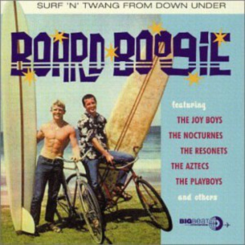 (Board Boogie - Surf 'N' Twang From Down Under)