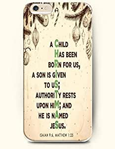 OOFIT Authentic Cases for iPhone 6 Plus (5.5inch) - Hard Back Plastic Case /Inspirational Bible Verses/ A Child has been Born for Us, a Son is Given to Us; Authority rests upon Him;and He is named Jesus Isaiah 9:6 Mathew 1:25 by runtopwell