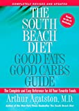 good beach books - The South Beach Diet: Good Fats Good Carbs Guide - The Complete and Easy Reference for All Your Favorite Foods, Revised Edition