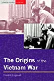 The Origins of the Vietnam War (Seminar Studies In History)