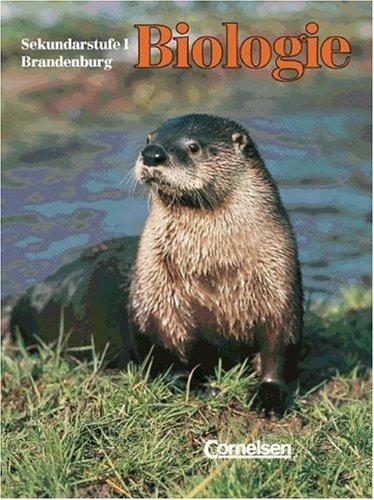 Biologie - Sekundarstufe I - Brandenburg - Vergriffene Ausgabe: Biologie, Grundschule und Sekundarstufe I Brandenburg, 7.-10. Schuljahr