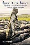 img - for Spirit of the Burren: Exploring a Unique Irish Landscape Through the Five Elements book / textbook / text book
