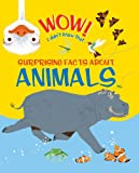 Wow, I Didn't Know That! Animals, Kingfisher Editors and John Woodward, 0753471175