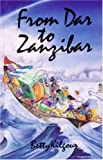 From Dar to Zanzibar, Betty Kilgour, 1550590146