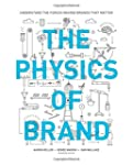 The Physics of Brand: Understand the...