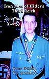 Iron Men of Hilter's Third Reich, Helljava von Dacklakoo, 141071375X