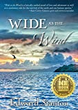Wide as the Wind by Edward Stanton
