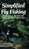 Simplified Fly Fishing, S. R. Slaymaker, 0811722791