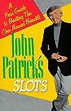 John Patrick on Slots, John Patrick, 0818405740