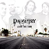 Leave This Town (Deluxe Version)