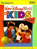 Birnbaum's Walt Disney World for Kids, by Kids, Jill Safro, Suzy Goytizolo, 0786853158