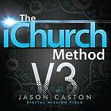The iChurch Method: Digital Mission Field
