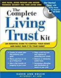 The Complete Living Trust Kit, Karen Ann Rolcik, 1572485892