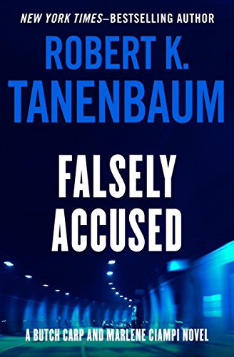 Falsely accused the butch karp and marlene ciampi series book 8 falsely accused the butch karp and marlene ciampi series book 8 by tanenbaum fandeluxe Document