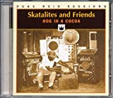 Hog In A Cocoa by Skatalites