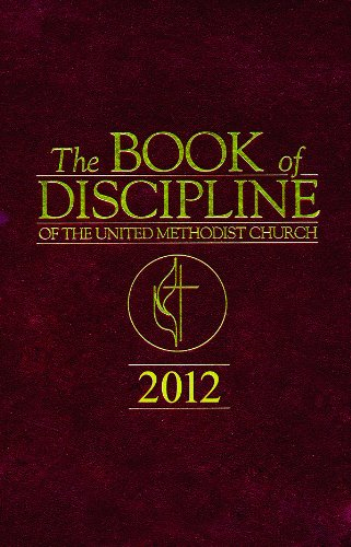 The Book of Discipline of The United Methodist Church 2012 (Book Methodist)