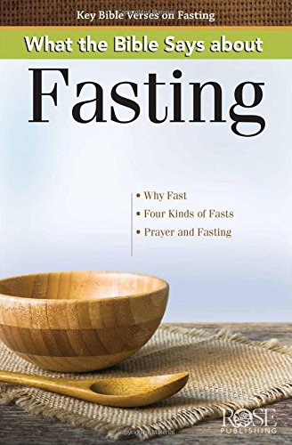 Read Online What the Bible Says about Fasting Pamphlet PDF